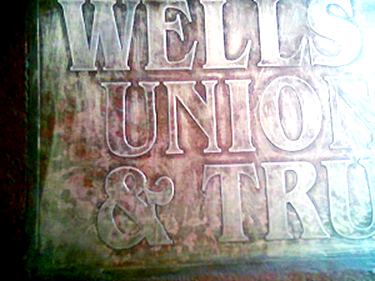 Wells Union and Trust