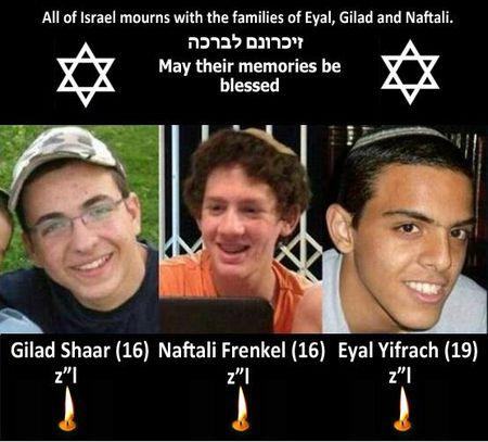 Eyal, Gil-Ad and Naftali sons of Klal Yisrael